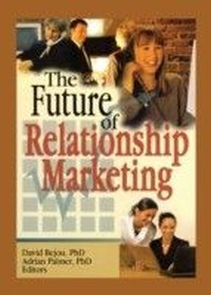 Future of Relationship Marketing