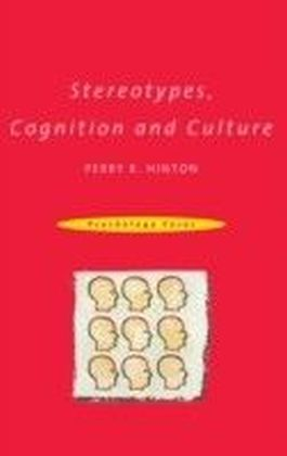 Stereotypes, Cognition and Culture