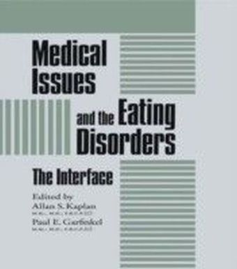 Medical Issues And The Eating Disorders