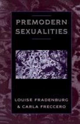 Premodern Sexualities