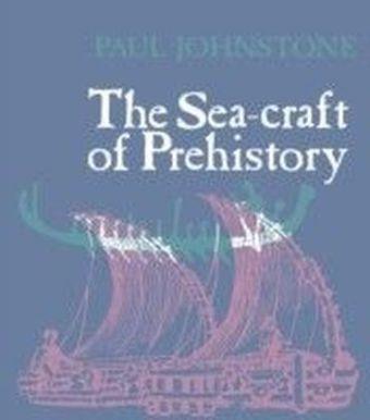 Sea-Craft of Prehistory