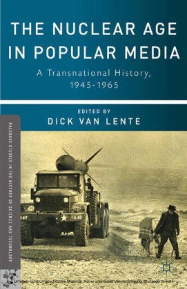 The Nuclear Age in Popular Media