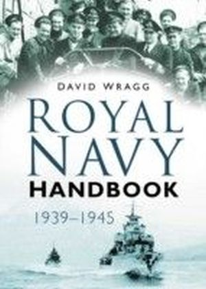 Royal Navy Handbook 1939-1945