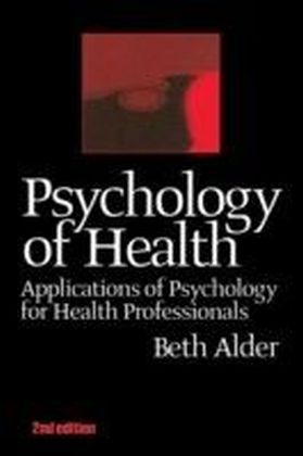 Psychology of Health 2nd Ed