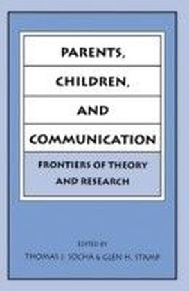 Parents, Children, and Communication