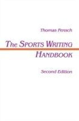 Sports Writing Handbook