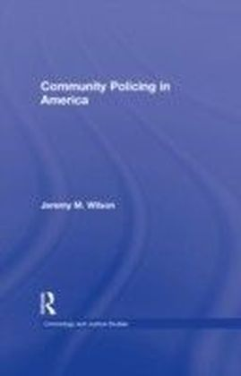 Community Policing in America