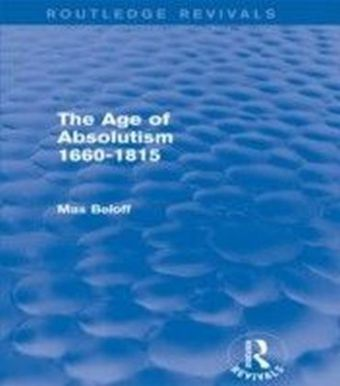 Age of Absolutism (Routledge Revivals)