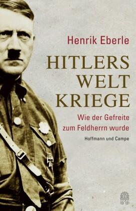 Hitlers Weltkriege
