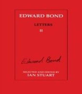Edward Bond: Letters 2