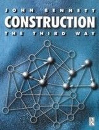 Construction the Third Way
