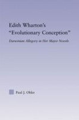 Edith Wharton's Evolutionary Conception