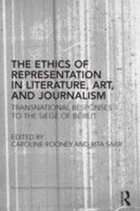 Ethics of Representation in Literature, Art, and Journalism