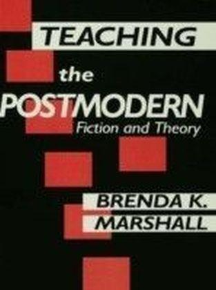 Teaching the Postmodern