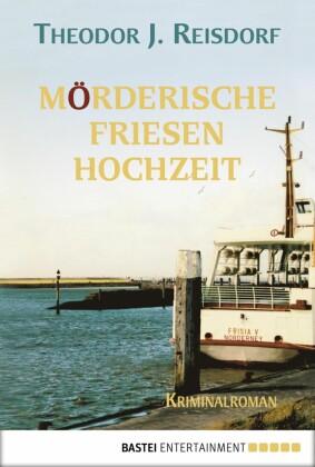 Mörderische Friesenhochzeit