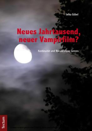 Neues Jahrtausend, neuer Vampirfilm?