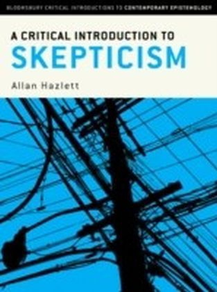 Critical Introduction to Skepticism