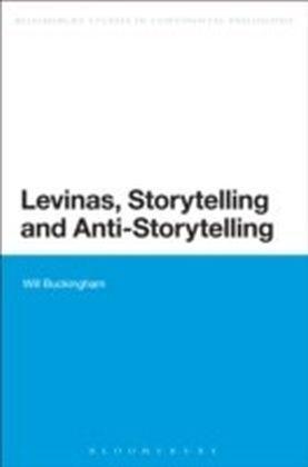 Levinas, Storytelling and Anti-Storytelling