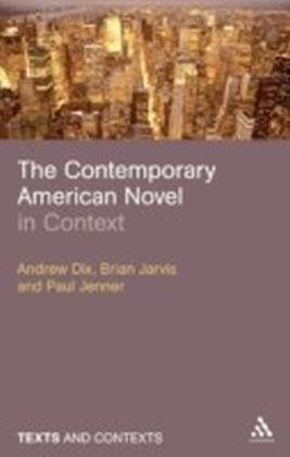 Contemporary American Novel in Context