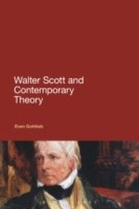 Walter Scott and Contemporary Theory