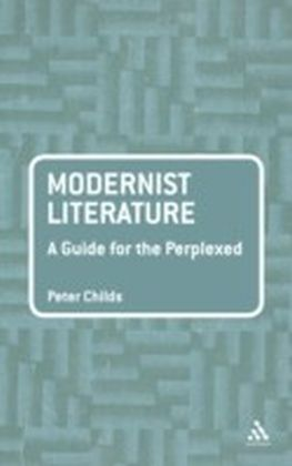Modernist Literature: A Guide for the Perplexed