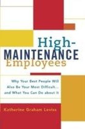 High-Maintenance Employees