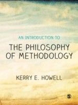 Introduction to the Philosophy of Methodology