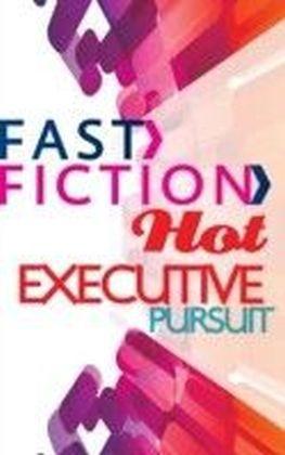 Executive Pursuit (Fast Fiction Hot)