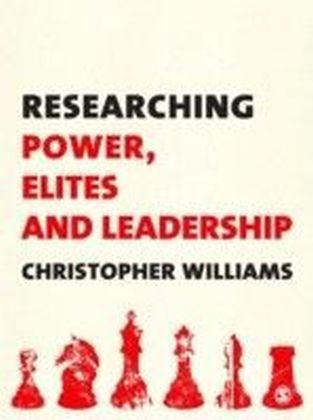 Researching Power, Elites and Leadership