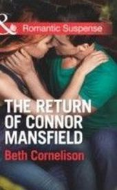 Return of Connor Mansfield (Mills & Boon Romantic Suspense) (The Mansfield Brothers - Book 1)