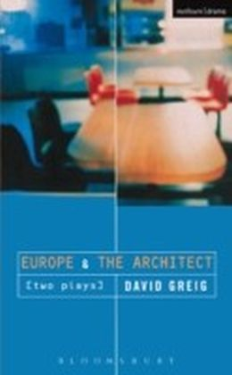 'Europe' & 'The Architect'