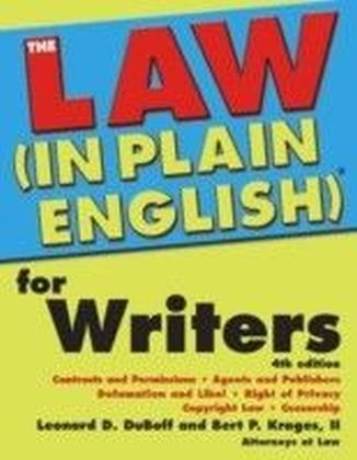 Law (In Plain English)(R) for Writers