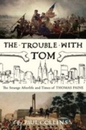 Trouble with Tom