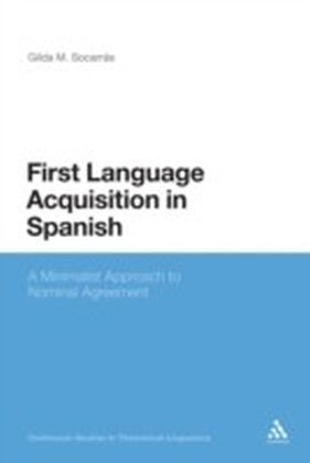 First Language Acquisition in Spanish