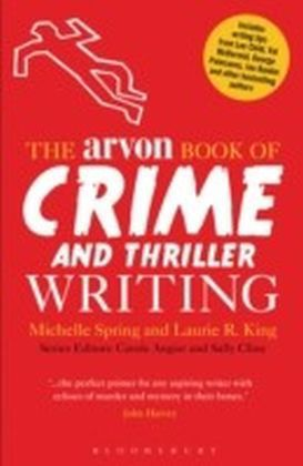 Arvon Book of Crime and Thriller Writing