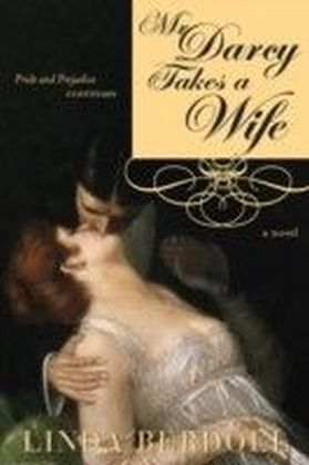 Mr. Darcy Takes a Wife