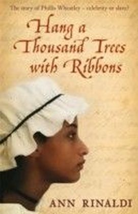 Hang a Thousand Trees with Ribbons
