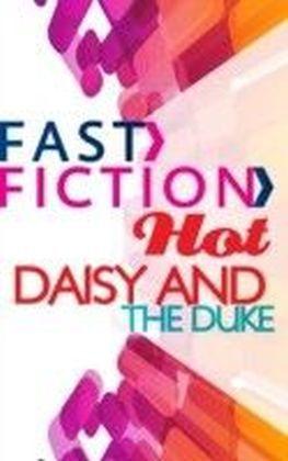 Daisy and the Duke (Fast Fiction Hot)