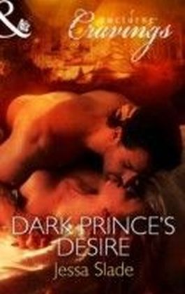 Dark Prince's Desire (Mills & Boon Nocturne Cravings)