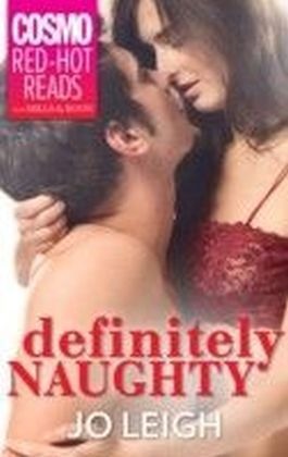 Definitely Naughty (Mills & Boon Cosmo Red-Hot Reads)
