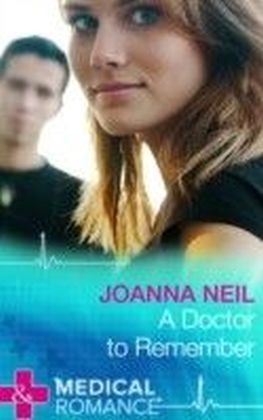 Doctor to Remember (Mills & Boon Medical)