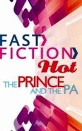 Prince and the PA (Fast Fiction)