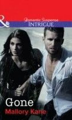 Gone (Mills & Boon Intrigue) (The Delancey Dynasty - Book 8)