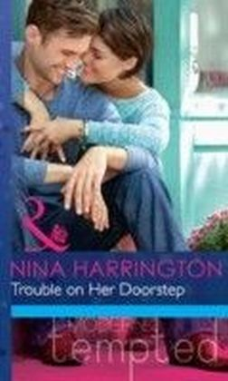 Trouble on Her Doorstep (Mills & Boon Modern Tempted)