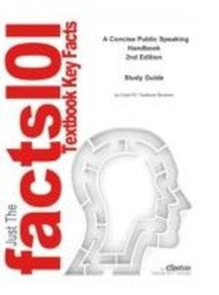 e-Study Guide for: A Concise Public Speaking Handbook by Steven A Beebe, ISBN 9780205502448