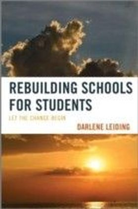 Rebuilding Schools for Students