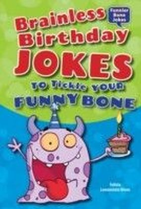 Brainless Birthday Jokes to Tickle Your Funny Bone