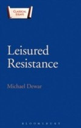 Leisured Resistance