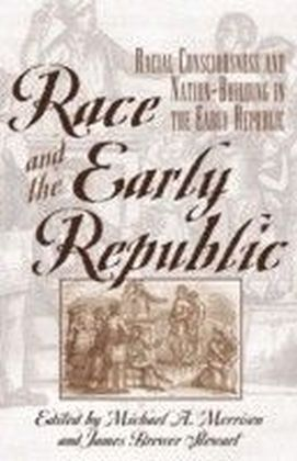 Race and the Early Republic
