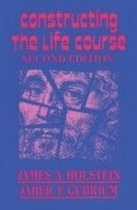 Constructing the Life Course
